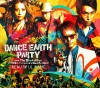 DANCE EARTH PARTY BEAUTIFUL NAME 新曲 無料視聴 動画まとめ 夏にピッタリニュー・シングル
